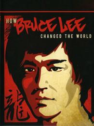 李小龙如何改变了世界